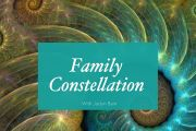 Family Constellation with Jaclyn Bain