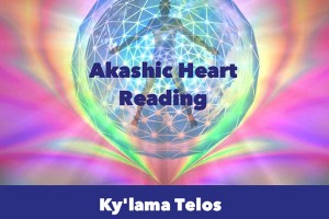 Akashic Heart Readings with KY'LAMA TELOS